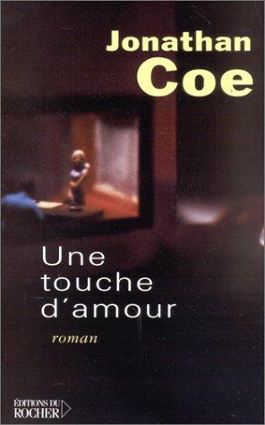 9782268041537: Une touche d'amour (Litterature)