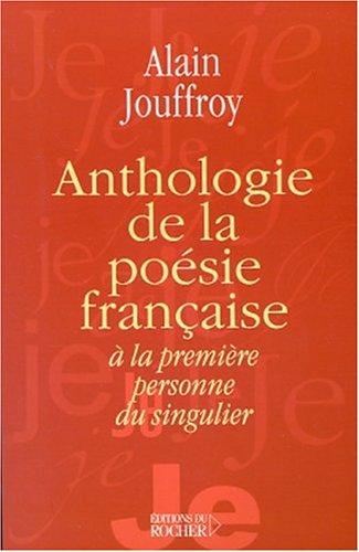 Anthologie de la poésie française à la: Jouffroy, Alain