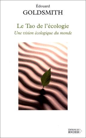 Le Tao de l'écologie : Une vision