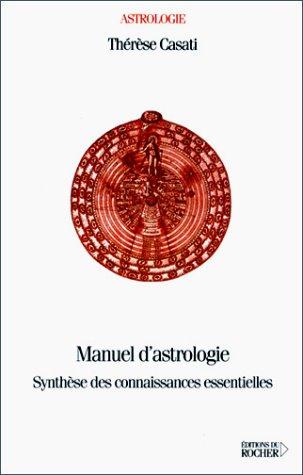 9782268043357: Manuel d'astrologie : Synthèse des connaissances essentielles