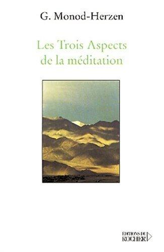9782268044279: Les Trois Aspects de la méditation