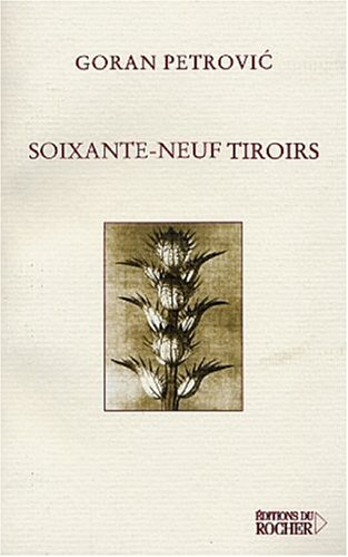 Soixante-neuf tiroirs (2268044718) by Goran Petrovic; Gojko Lukic; Gabriel Iaculli