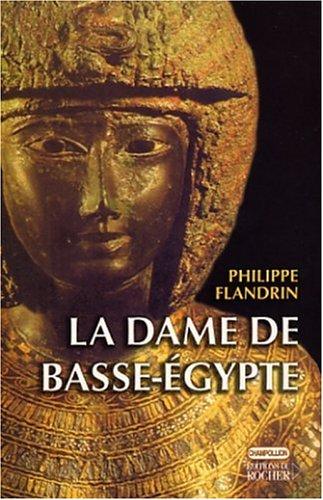9782268044934: La Dame de Basse-Egypte