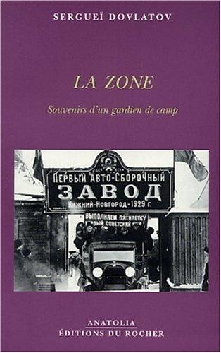 9782268045016: La Zone : Souvenirs d'un gardien de camp