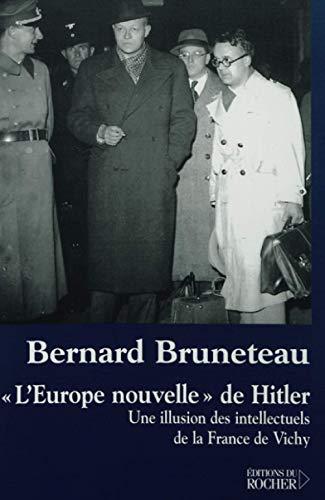9782268045047: L'Europe nouvellede Hitler : Une illusion des intellectuels de la France de Vichy