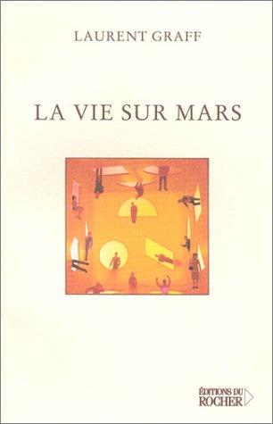 9782268045146: La Vie sur Mars