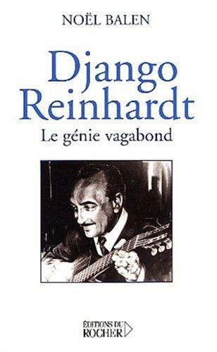 9782268045610: Django Reinhart : Le Génie vagabond