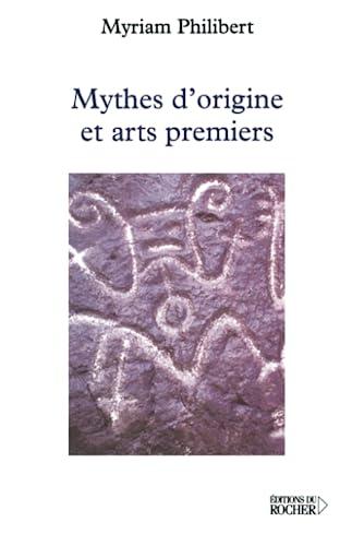 9782268046082: Mythes d'origines et arts premiers
