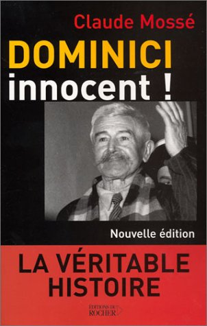 9782268047393: Dominici innocent ! (French Edition)