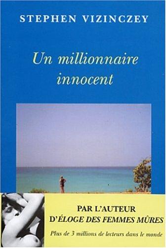 9782268047782: Un millionnaire innocent