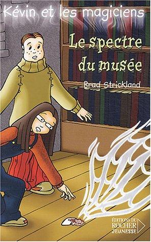 Kévin et les magiciens, Tome 8 (French Edition): Brad Strickland