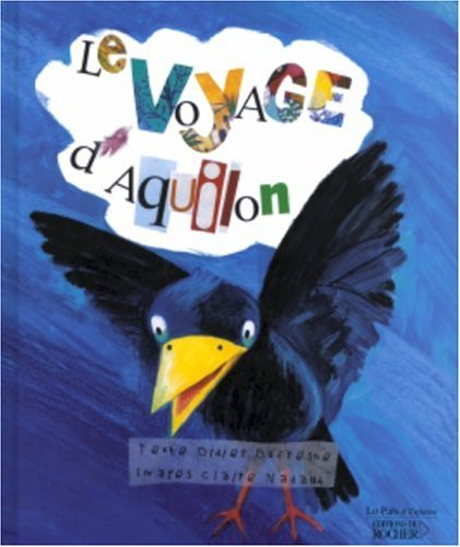 9782268049465: Le Voyage d'Aquilon (French Edition)