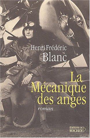 9782268049526: La M�canique des anges