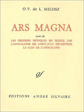 9782268049748: Oeuvres compl�tes, tome 7 : Ars magna, suivi de