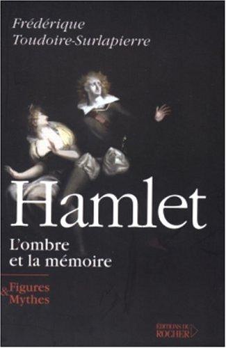 9782268050027: Hamlet : L'Ombre et la Mémoire
