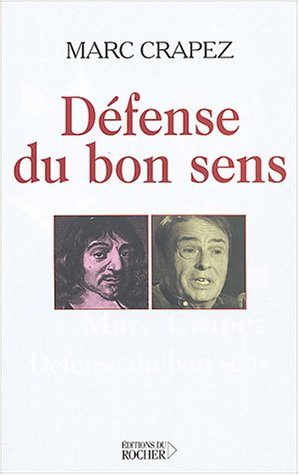 9782268050096: Défense du bon sens ou la controverse du sens commun (French Edition)