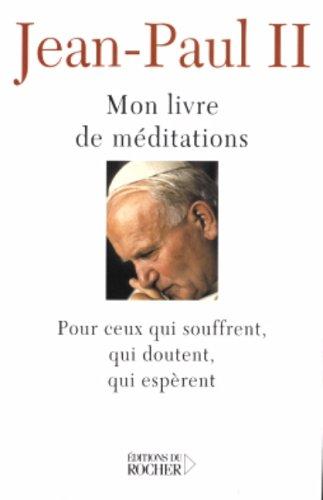 Mon livre de Méditations Pour ceux qui