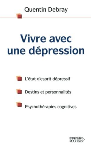 9782268050447: Vivre avec une dépression (French Edition)