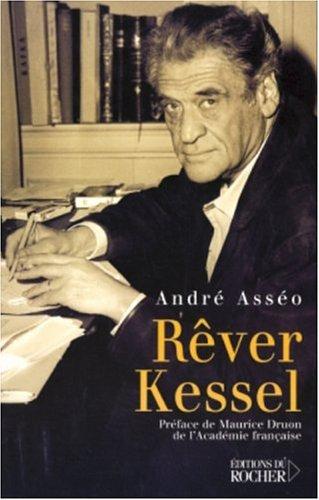 9782268051130: Rêver Kessel (French Edition)