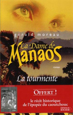 La Dame de Manaos (French Edition): Gérald Moreau