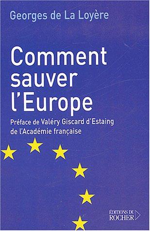 9782268051505: Comment sauver l'Europe