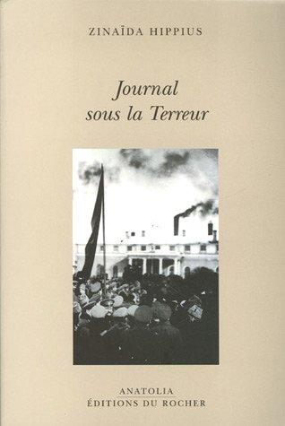 Journal sous la Terreur (French Edition): Zinaïda Hippius