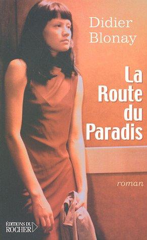 9782268052380: La Route du Paradis
