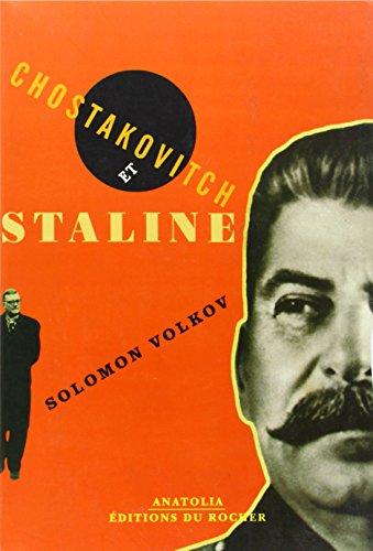 9782268053271: Chostakovitch et Staline (French Edition)