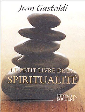 9782268053394: Le Petit Livre de la Spiritualit�