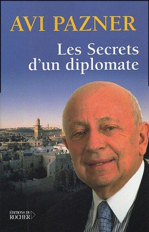 Les Secrets d'un diplomate (French Edition): Freddy Eytan