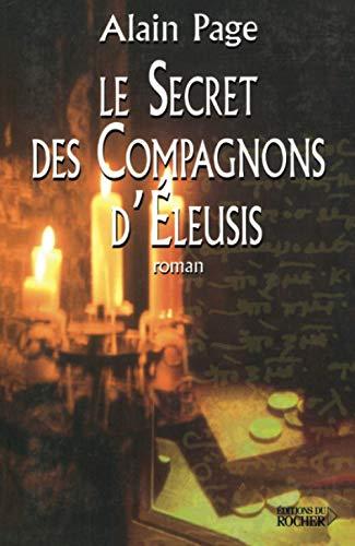 9782268054049: Le secret des compagnons d'Eleusis
