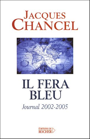 Il fera bleu ! (French Edition): Jacques Chancel