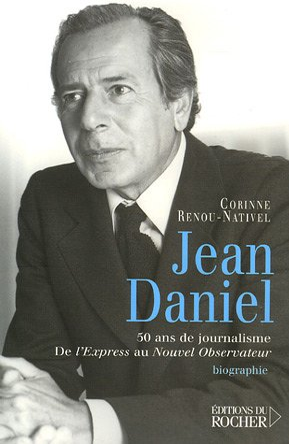 Jean Daniel (French Edition): Corinne Renou-Nativel