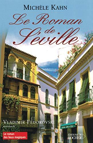 9782268056241: Le roman de Séville (French Edition)