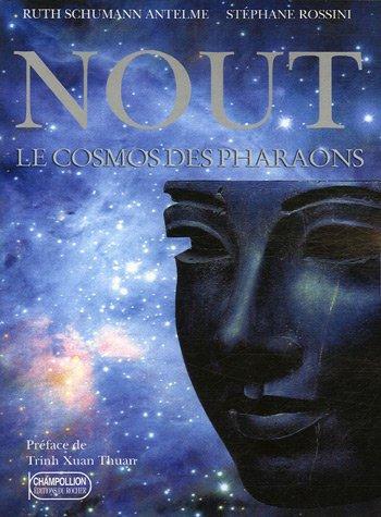 9782268056746: Nout, le cosmos des pharaons