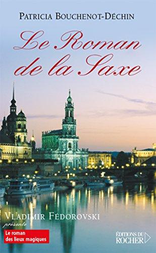 9782268056975: Le Roman de la Saxe