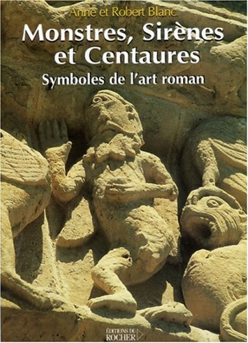 9782268057477: Monstres, sirènes et centaures (French Edition)