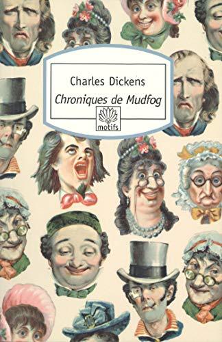 CHRONIQUES DE MUDFOG: DICKENS CHARLES