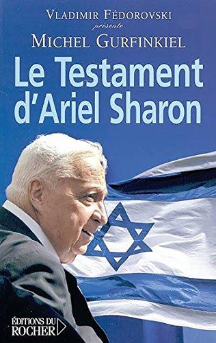 TESTAMENT D'ARIEL SHARON (LE): GURFINKIEL MICHEL