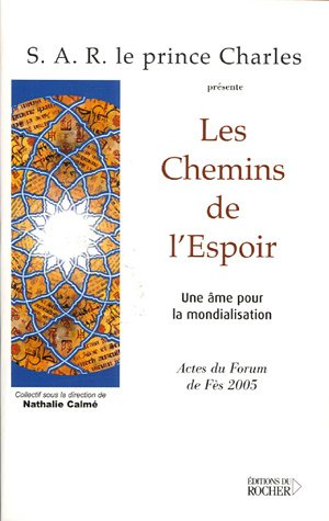 Les chemins de l'espoir (French Edition): Collectif