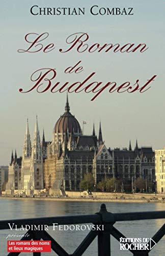 9782268059747: Le Roman de Budapest