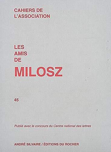 9782268060231: Les Amis de Milosz T 45