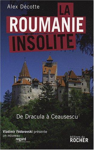 9782268060484: La Roumanie insolite (French Edition)
