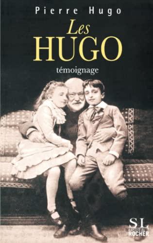 9782268060606: Les Hugo : Témoignage