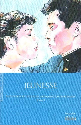 Jeunesse: Anthologies de nouvelles japonaises contemporaines, Tome: Dazai Osamu, Ishihara