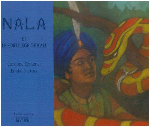9782268061641: Nala et le sortilège de Kali (French Edition)