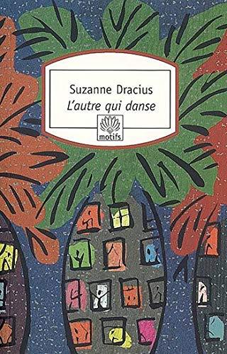 9782268061733: L'autre qui danse (French Edition)