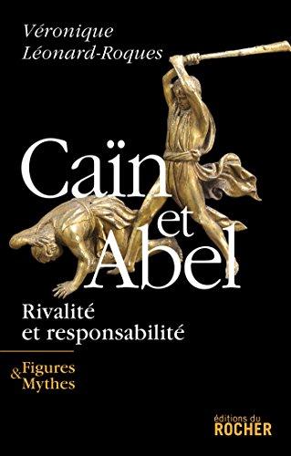9782268061757: Caïn et Abel : Rivalité et responsabilité