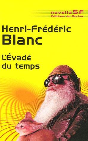 9782268061887: L'Evadé du temps (French Edition)