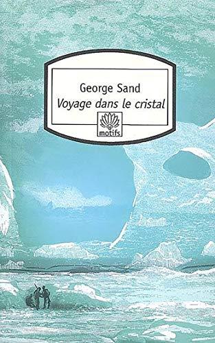 9782268062587: Voyage dans le cristal